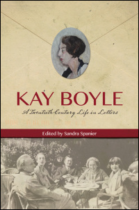 book cover Kay Boyle: A Twentieth Century Life in Letters