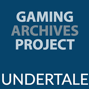 Undertale - Gaming Archives Project poster