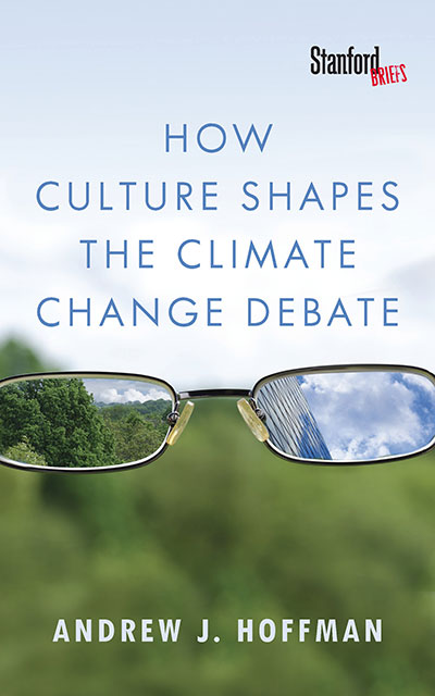 book cover How Culture Shapes the Climate Change Debate by Andrew J. Hoffman