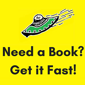 Need a book? Get it fast!
