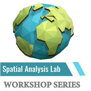 Spatial Analysis Lab Workshop Series
