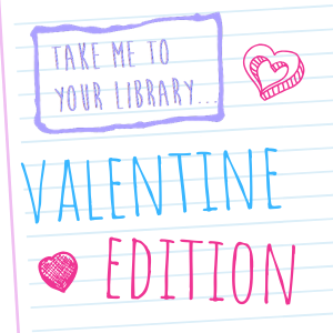 Take me to your library valentine edition poster