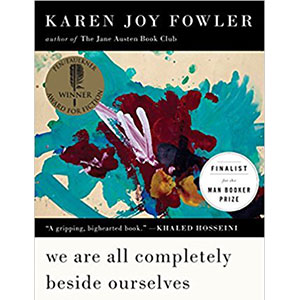 "book cover ""We are all completely beside ourselves"" by Karen Joy Fowler"