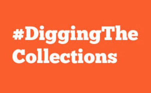 #DiggingTheCollections