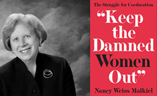 """Nancy Weiss Malkiel and book cover """"Keep the Damned Women Out"""""""