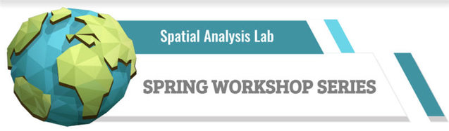 Spatial Analysis Lab Spring Workshops
