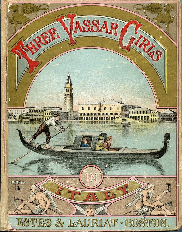 Illustrated paper bookbinding for Elizabeth Champney, Three Vassar Girls in Italy (Boston, 1886)