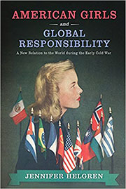 book cover American Girls American Girls and Global Responsibility by Jennifer Helgren