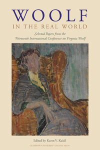 Karen Kukil, (ed.), Woolf in the Real World: Selected Papers from the Thirteenth International Conference on Virginia Woolf, (2005)