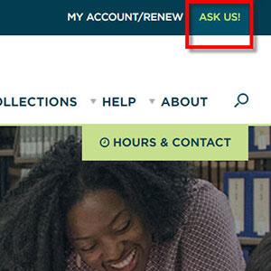 Ask Us link the libraries' website navigation
