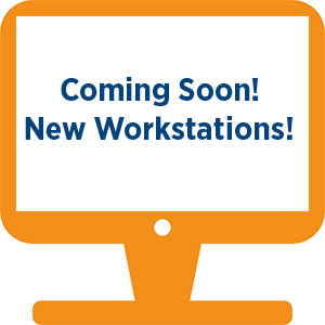 Coming Soon, new workstations