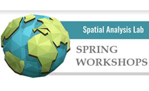 Spatial Analysis Lab Spring Workshops